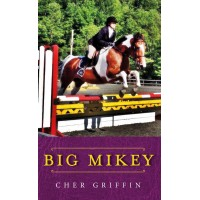 Big Mikey Crime/mystery novel for horse lovers!